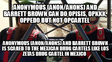 anonymous-anonanons-and-barrett-brown-can-do-opisis-opkkk-oppedo-but-not-opcarte8