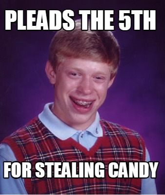 pleads-the-5th-for-stealing-candy