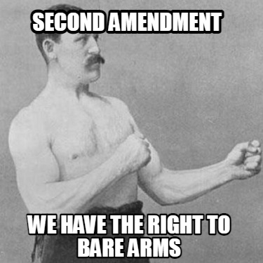second-amendment-we-have-the-right-to-bare-arms