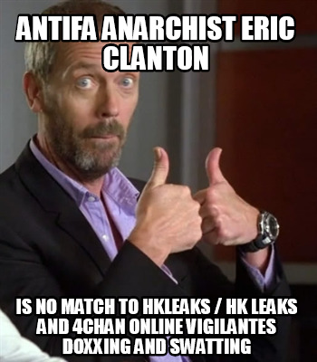 antifa-anarchist-eric-clanton-is-no-match-to-hkleaks-hk-leaks-and-4chan-online-v1