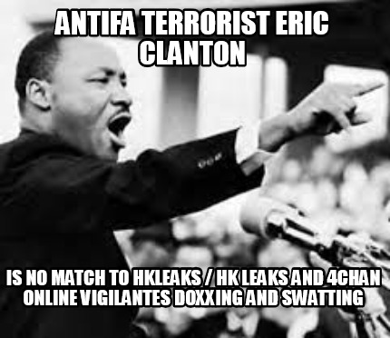 antifa-terrorist-eric-clanton-is-no-match-to-hkleaks-hk-leaks-and-4chan-online-v