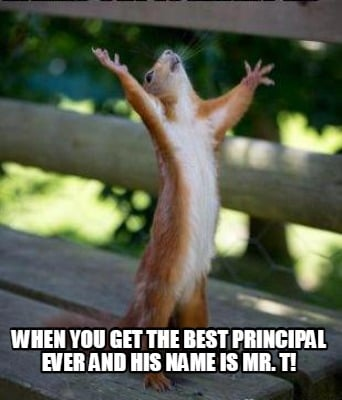 when-you-get-the-best-principal-ever-and-his-name-is-mr.-t1