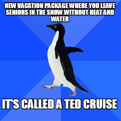 new-vacation-package-where-you-leave-seniors-in-the-snow-without-heat-and-water-