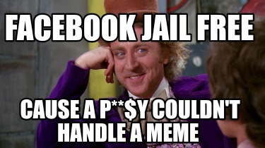 facebook-jail-free-cause-a-py-couldnt-handle-a-meme