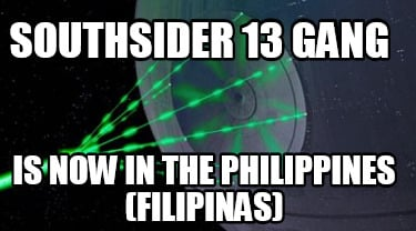 southsider-13-gang-is-now-in-the-philippines-filipinas