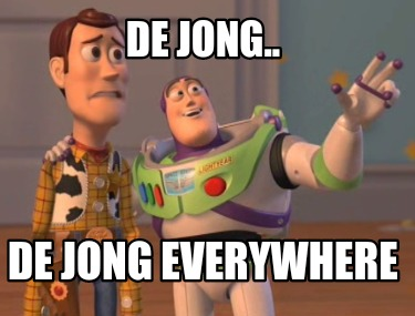 de-jong..-de-jong-everywhere