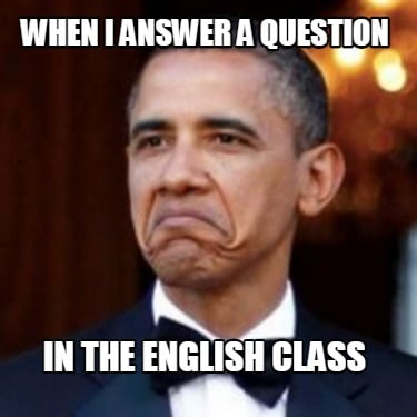 when-i-answer-a-question-in-the-english-class8