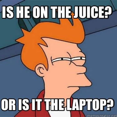 is-he-on-the-juice-or-is-it-the-laptop2