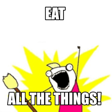eat-all-the-things0