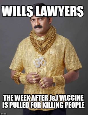 wills-lawyers-the-week-after-jj-vaccine-is-pulled-for-killing-people