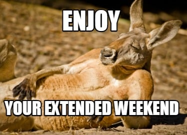 enjoy-your-extended-weekend