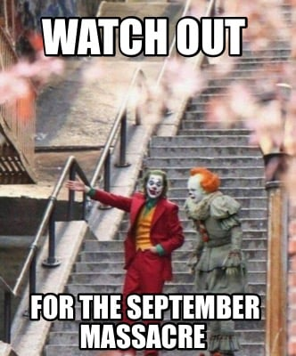 watch-out-for-the-september-massacre