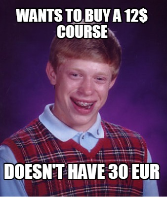 wants-to-buy-a-12-course-doesnt-have-30-eur
