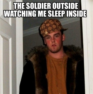 the-soldier-outside-watching-me-sleep-inside