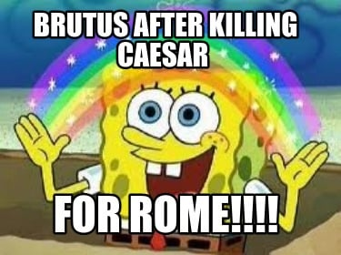 brutus-after-killing-caesar-for-rome