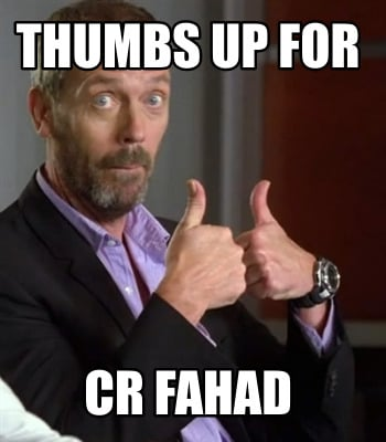 thumbs-up-for-cr-fahad