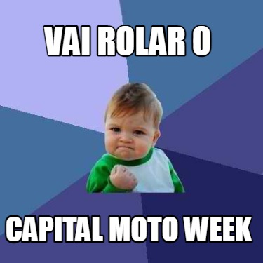 vai-rolar-o-capital-moto-week