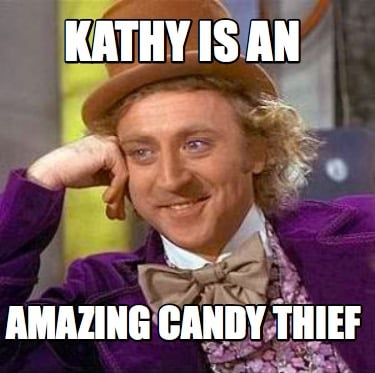 kathy-is-an-amazing-candy-thief