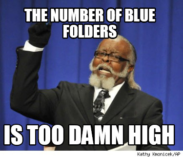 the-number-of-blue-folders-is-too-damn-high