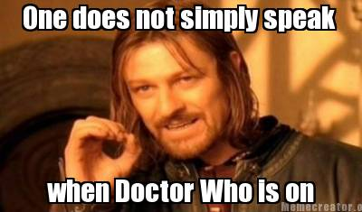 One does not simply speak